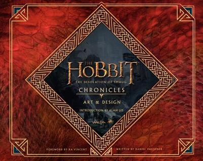 The Hobbit: The Desolation of Smaug Chronicles: Art & Design - Falconer, Daniel, and Lee, Alan (Introduction by)