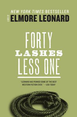 Forty Lashes Less One - Leonard, Elmore