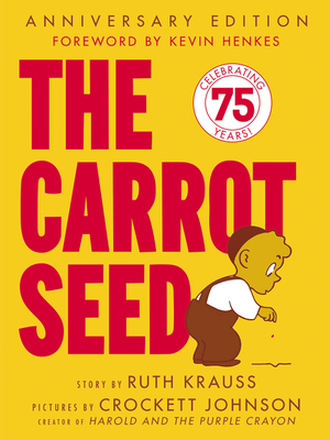The Carrot Seed - Krauss, Ruth