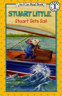 Stuart Sets Sail - Hill, Susan