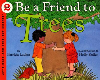 Be a Friend to Trees -