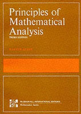 Principles of Mathematical Analysis - Rudin, Walter