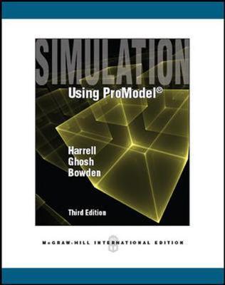Simulation Using ProModel - Harrell, Charles R.