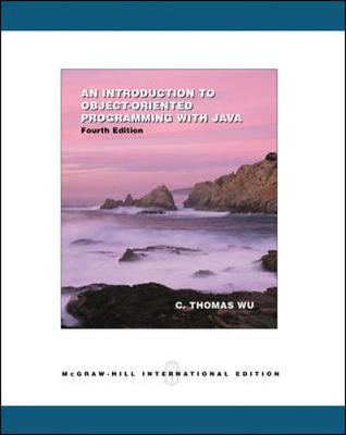 An Introduction to Object-oriented Programming with Java - Wu (Otani), C. Thomas