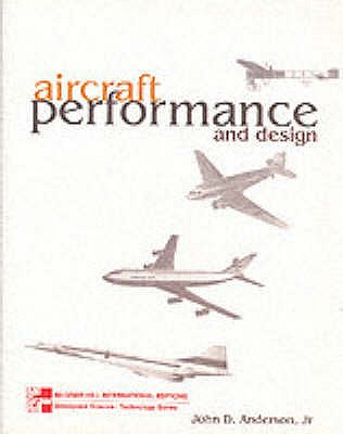 Aircraft Performance and Design - Anderson, John