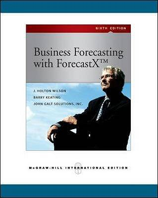Business Forecasting - Wilson, J.Holton, and Keating, Barry P., and Solutions Inc, .