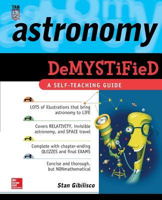 Astronomy Demystified - Gibilisco, Stan