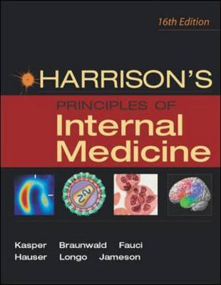Harrisons Principles of Internal Medicine: Volume 1 - Harrison, T.R., and Kasper, Dennis (Editor), and Braunwald, Eugene (Editor)