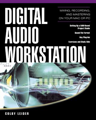 Digital Audio Workstation - Leider, Colby, and Leider Colby
