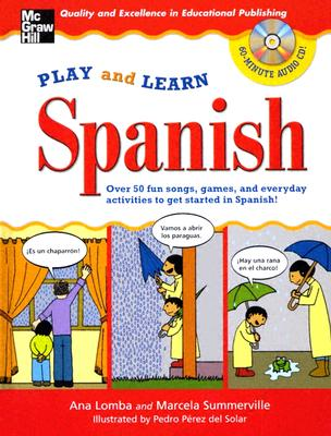 Play and Learn Spanish - Lomba, Ana, and Summerville, Marcela, and Zollman, Rob (Producer)