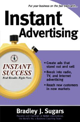 Instant Advertising - Sugars, Bradley J