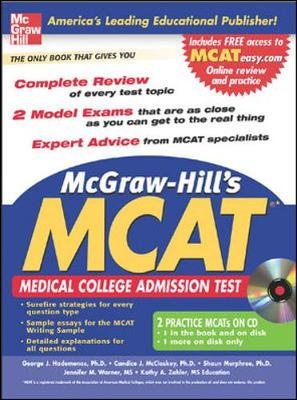 McGraw-Hill's New MCAT: Medical College Admission Test - Hademenos, George J, Ph.D., and McCloskey, Candice, and Murphree, Shaun