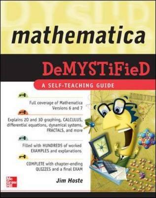 Mathematica Demystified - Hoste, Jim