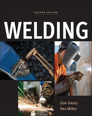 Welding - Geary, Don, and Miller, Rex, Dr.
