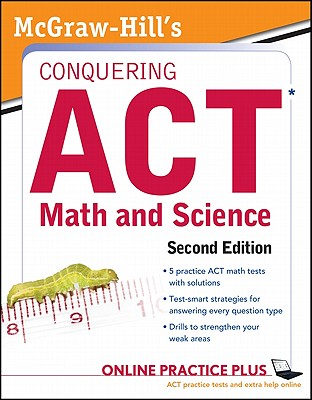 McGraw-Hill's Conquering the ACT Math and Science - Dulan, Steven W