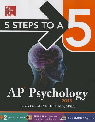 5 Steps to a 5 AP Psychology - Maitland, Laura
