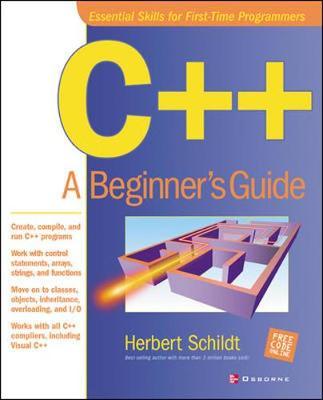 C++: A Beginner's Guide - Schildt, Herbert
