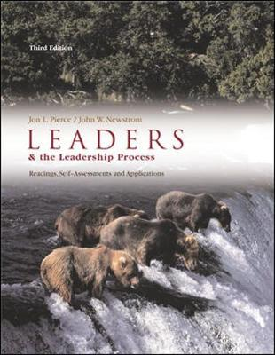 Leaders and the Leadership Process: Readings, Self-Assessments, and Applications - Pierce, Jon L, and Newstrom, John W, PH.D.