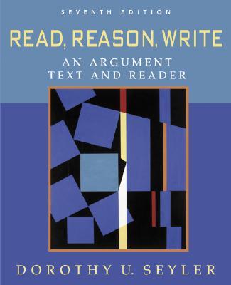 Read, Reason, Write: Text with Catalyst Access Card - Seyler, Dorothy U