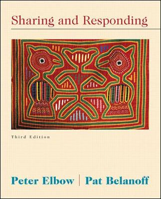 Sharing and Responding - Elbow, Peter, Professor, Ph.D., and Belanoff, Patricia, and Elbow Peter