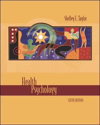 Health Psychology - Taylor, Shelley E, and Taylor Shelley