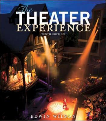 The Theater Experience - Wilson, Edwin, and Wilson Edwin