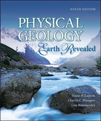 Physical Geology: Earth Revealed - Carlson, Diane H, and Plummer, Charles C, and Hammersley, Lisa