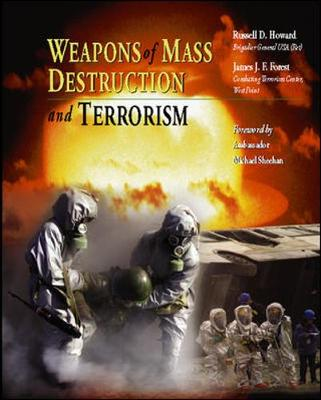 Weapons of Mass Destruction and Terrorism - Howard, Russell D, and Forest, James J F, and Bajema, Natasha