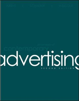 Essentials of Contemporary Advertising - Arens, William F, and Schaefer, David H, and Weigold, Michael