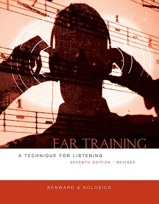 Ear Training: A Technique for Listening - Benward, Bruce, and Kolosick, J Timothy