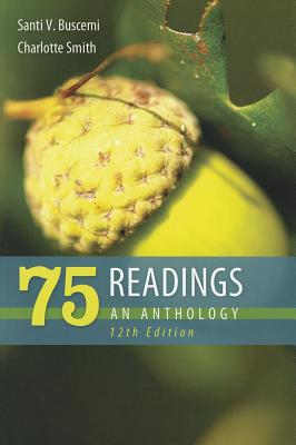 75 Readings: An Anthology - Buscemi, Santi V, and Smith, Charlotte