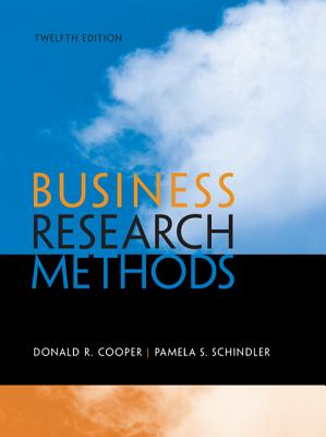 Business Research Methods - Cooper, Donald R., and Schindler, Pamela S.