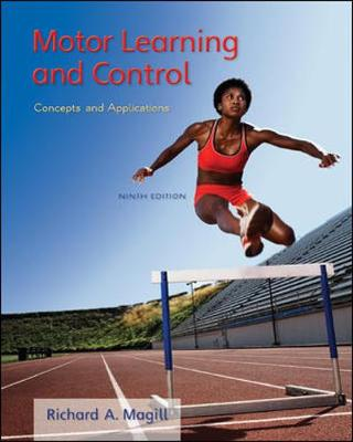 Motor Learning and Control: Concepts and Applications - Magill, Richard A