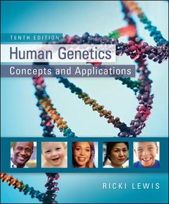 Human Genetics: Concepts and Applications - Lewis, Ricki