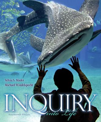 Inquiry Into Life - Mader, Sylvia S, and Windelspecht, Michael