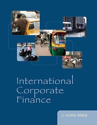 International Corporate Finance - Robin, J Ashok
