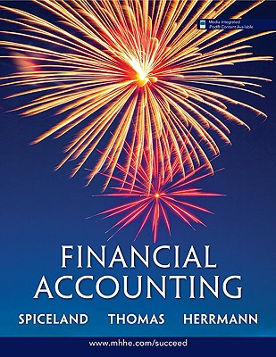 Financial Accounting W/Buckle Annual Report - Spiceland, J David, and Thomas, Wayne M, and Herrmann, Don