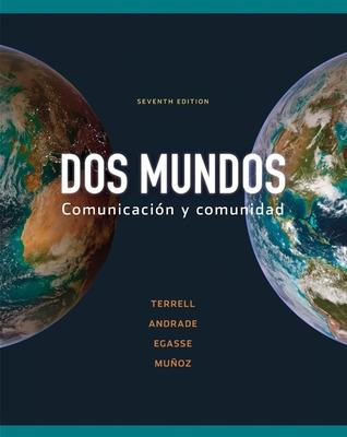 Workbook/Lab Manual Part B to Accompany DOS Mundos - Terrell Tracy, and Andrade Magdalena, and Egasse Jeanne
