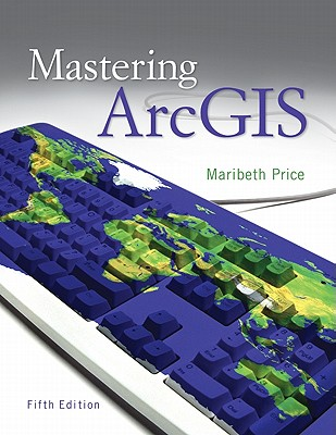Mastering Arcgis with Video Clips DVD-ROM - Price, Maribeth