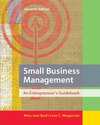 Small Business Management: An Entrepreneur's Guidebook - Byrd, Mary Jane, and Megginson, Leon C.