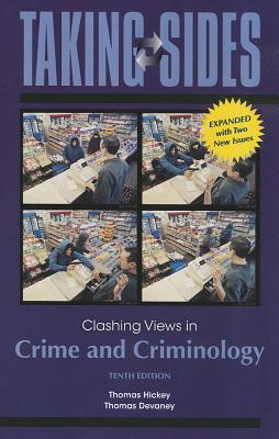 Clashing Views in Crime and Criminology - Hickey, Thomas, and Devaney, Thomas