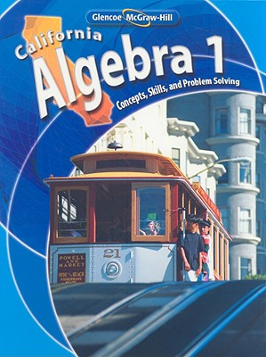 California Algebra: Concepts, Skills, and Problem Solving - McGraw-Hill (Creator)