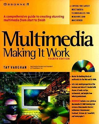 Multimedia Making It Work - Vaughan, Tay