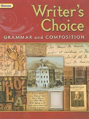 Glencoe Writer's Choice: Grammar and Composition, Grade 12 - McGraw-Hill/Glencoe (Creator)