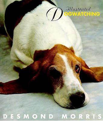 Illustrated Dogwatching - Morris, Desmond