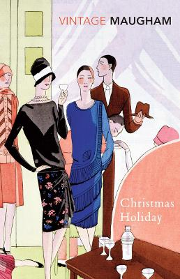 Christmas Holiday - Maugham, W Somerset