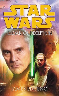 Star Wars: Cloak of Deception - Luceno, James