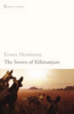 The Snows of Kilimanjaro - Hemingway, Ernest