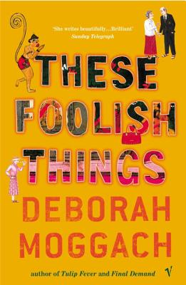 These Foolish Things - Moggach, Deborah