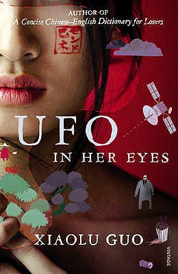 UFO in Her Eyes - Guo, Xiaolu